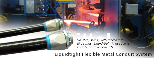 Liquid Tight conduit system