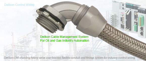 Delikon Automation Cable Protection System For Oil and Gas Industry Control Systems. Delikon EMI shielding Heavy Series Over Braided Flexible Conduit and Braided Conduit Fittings are designed for industry control panels wirings, PLC wirings, Motion Control wiring, power and data cable protection. Delikon Heavy Series Over Braided Flexible Conduit and conduit Fittings are also widely usedfor steel industry automation cabling solution
